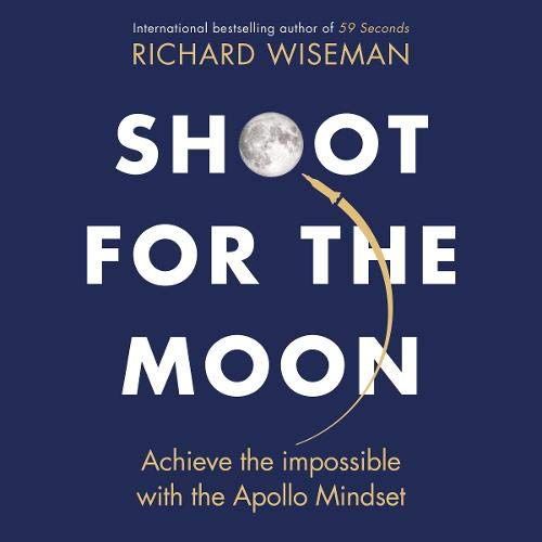 Shoot for the Moon Audiobook By Richard Wiseman cover art