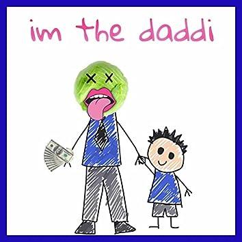 im the daddi