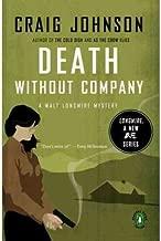 Death Without Company[ DEATH WITHOUT COMPANY ] By Johnson, Craig ( Author )Mar-01-2007 Paperback