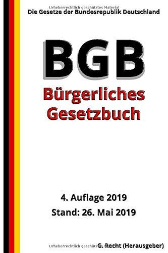 Das BGB - Bürgerliches Gesetzbuch, 4. Auflage 2019