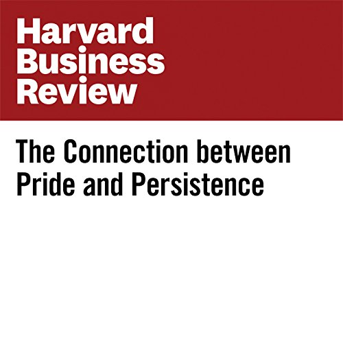 The Connection Between Pride and Persistence audiobook cover art