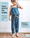Coole Outfits für Kinder. Kleidung & Accessoires nähen. Luftige Sommerkleider und süße Blusen für Mädchen, lässige Hosen und coole Shirts für Jungs. Kindermode selbstgemacht in 2 Stunden.