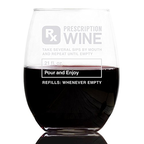 Prescription 21 oz Stemless Wine Glass, Gifts For Women - Unique Birthday Gift For Her - Humorous...
