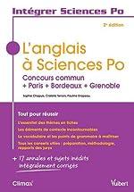 L'anglais à Sciences Po - Concours commun + Paris + Bordeaux + Grenoble de Sophie Chapuis
