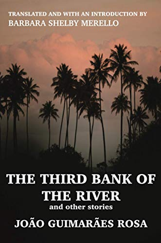 The Third Bank of the River and Other Stories