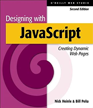 Designing with JavaScript: Creating Dynamic Web Pages (O'Reilly Web Studio)