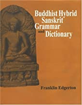 Buddhist Hybrid Sanskrit Grammar And Dictionary by Edgerton, Franklin(April 30, 2004) Hardcover