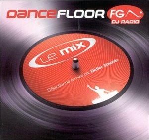 Dancefloor FG - Le Mix