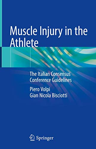 Muscle Injury in the Athlete: The Italian Consensus Conference Guidelines