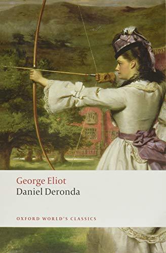 Daniel Deronda (Oxford World's Classics)の詳細を見る