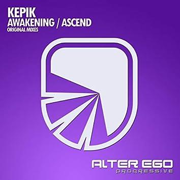 Awakening / Ascend