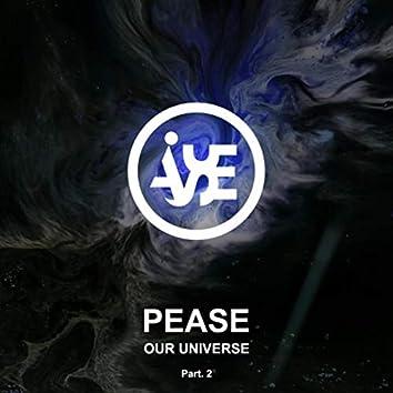 Our Universe, Pt. 2