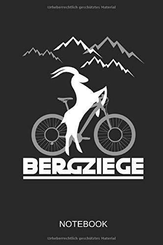 Bergziege - Notebook: Dieses linierte Notizbuch eignet sich perfekt für Mountainbiker und Outdoor-Fans!