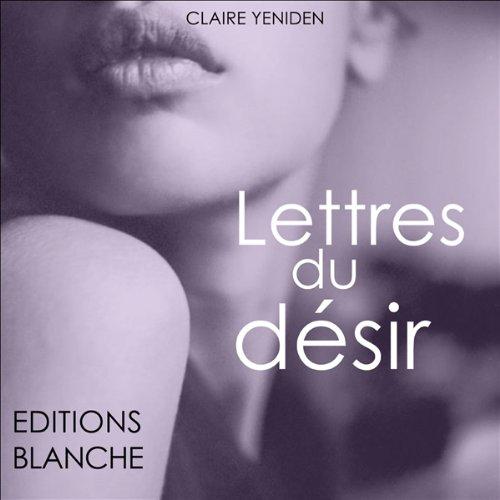 Les lettres du désir audiobook cover art