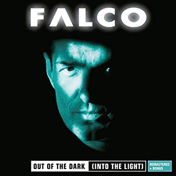 Out Of The Dark (Into The Light) (2012 Remaster)