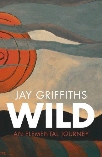 Wild: An Elemental Journey (English Edition)