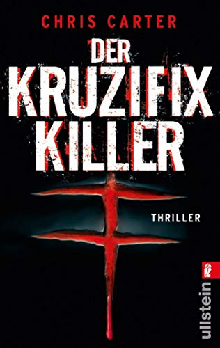 Der Kruzifix-Killer: Thriller | Hart. Härter. Carter - Die Psychothriller-Reihe mit Nervenkitzel pur (Ein Hunter-und-Garcia-Thriller 1)