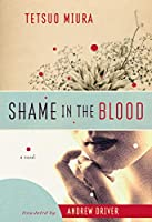 Shame in the Blood: A Novel