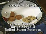 Fried Oysters with Tartar Sauce II & Boiled Sweet Potatoes