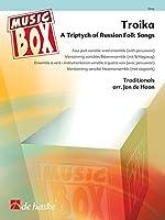 Troika: A Triptych of Russian Folk Songs