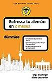 Refresca tu alemán en 2 meses (Sin colección)
