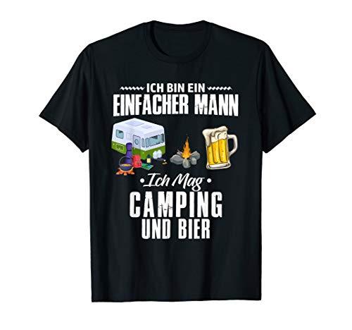 Herren Ich Bin Ein Einfacher Mann Ich Mag Camping Und Bier Camper T-Shirt