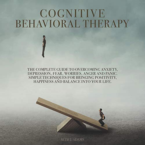 Cognitive Behavioral Therapy Audiobook By Seth J. Adams cover art