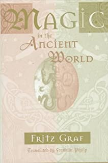 Magic in the Ancient World (Revealing Antiquity)