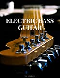 Electric Bass Guitar Tab Notebook: 6 String Guitar Chord and Tablature Staff Music Paper for Guitar Players, Musicians, Teachers and Students (8.5'x 11' - 144 Pages)