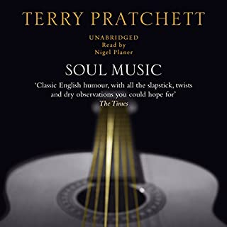 Soul Music                   Written by:                                                                                                                                 Terry Pratchett                               Narrated by:                                                                                                                                 Nigel Planer                      Length: 11 hrs and 11 mins     18 ratings     Overall 4.9