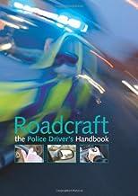 Roadcraft: The Police Driver's Handbook