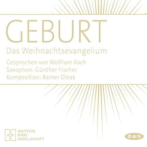 Geburt: Das Weihnachtsevangelium audiobook cover art