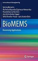 BioMEMS: Biosensing Applications (Lecture Notes in Bioengineering)