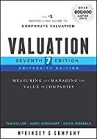 Valuation: Measuring and Managing the Value of Companies, University Edition (Wiley Finance)