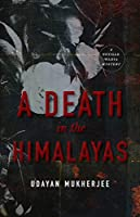 A Death in the Himalayas: A Neville Wadia Mystery