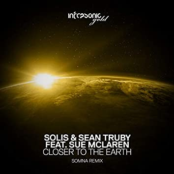 Closer To The Earth (Somna Remix)