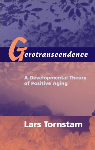 414RMMEAvbL - Gerotranscendence: A Developmental Theory of Positive Aging