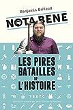 Nota Bene - Les pires batailles de l'histoire - TALLANDIER - 01/03/2018