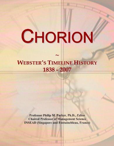 Chorion: Webster's Timeline History, 1838 - 2007