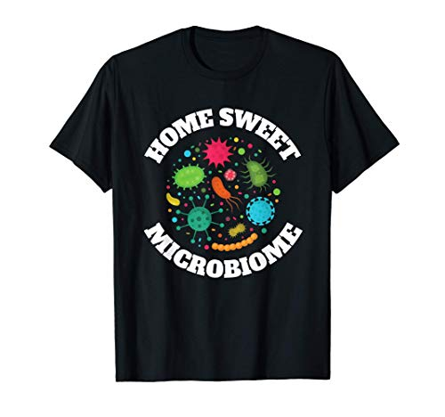 Microbiome Inspired Probiotic Related Prebiotic Design T-Shirt