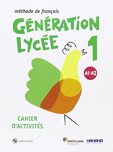 GENERATION LYCEE A1/A2 CAHIER+CD - 9788490491881