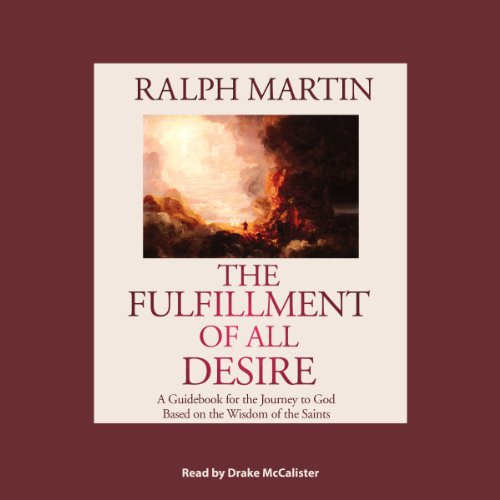 The Fulfillment of All Desire audiobook cover art