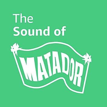 The Sound of Matador