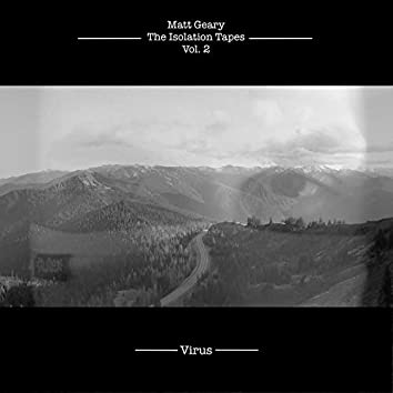 The Isolation Tapes, Vol. 2 (Virus)