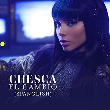 El Cambio (Spanglish Version)