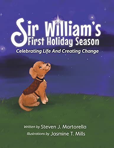 Compare Textbook Prices for Sir William's First Holiday Season: Celebrating Life And Creating Change  ISBN 9780578866352 by Martorella, Steven J,Mills, Jasmine T.