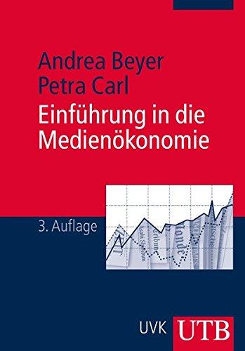 Einführung in die Medienökonomie