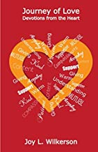 Journey of Love: Devotions from the Heart (Journey Series)