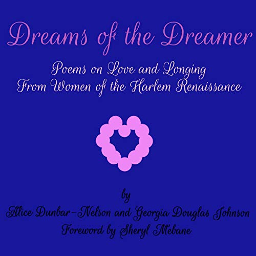 Dreams of the Dreamer: Poems on Love and Longing From Women of the Harlem Renaissance cover art