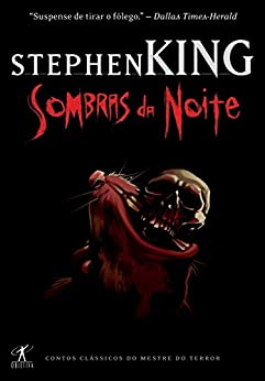 Sombras da noite (Portuguese Edition) by [Stephen King]